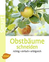 Obstbäume schneiden, Uwe Jakubik, Garten & Natur