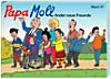 Papa Moll: Bd.27 Papa Moll findet neue Freunde