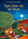 Papa, Oscar und die Sterne