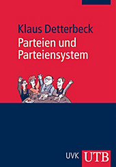 Parteien und Parteiensystem, Klaus Detterbeck, Politik & Soziologie