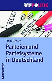Parteien und Parteiensysteme in Deutschland, Frank Decker, Politik & Soziologie