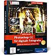 Photoshop CC für digitale Fotografie, m. DVD-ROM