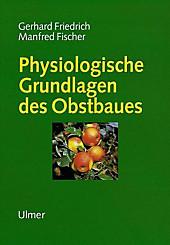 Physiologische Grundlagen des Obstbaues, Biologie