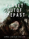 Planet Out of the Past (eBook)