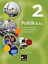 Politik & Co., Ausgabe Baden-Württemberg, Neubearbeitung: Bd.2 9./10. Jahrgangsstufe, Schülerbuch