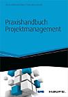 Praxishandbuch Projektmanagement - inkl. Arbeitshilfen online (eBook)
