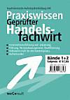 Praxiswissen Geprüfter Handelsfachwirt, 2 Bde.