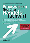 Praxiswissen Geprüfter Handelsfachwirt - Lernbuch