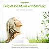 Progressive Muskelentspannung/Progressive Muskelrelaxaktion inkl. persönlicher Entspannungsberatung
