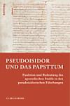 Pseudoisidor und das Papsttum