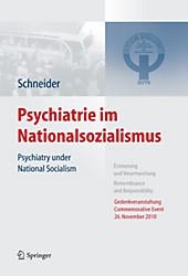 Psychiatrie im Nationalsozialismus, Frank Schneider, Klinische Fächer