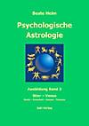 Psychologische Astrologie - Ausbildung Band 3: Stier - Venus (eBook)