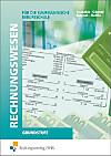 Rechnungswesen für die Kaufmännische Berufsschule, Grundstufe, Ausgabe Baden-Württemberg
