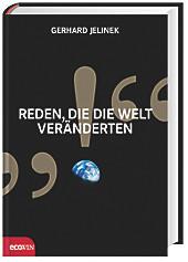 Reden, die die Welt veränderten, Gerhard Jelinek, Bücher