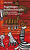 Regenbogenbandwurmhüpfer (eBook)