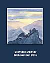 Reinhold Stecher Bildkalender 2015