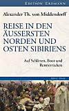 Reise in den Äussersten Norden und Osten Sibiriens (eBook)