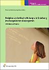 Religiöse und ethische Bildung und Erziehung im evangelischen Kindergarten