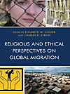 Religious and Ethical Perspectives on Global Migration (eBook)