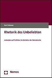 Rhetorik des Unbeliebten, Kari Palonen, Politik & Soziologie