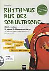 Rhythmus aus der Schultasche, m. CD-ROM