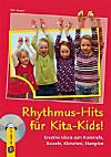 Rhythmus-Hits für Kita-Kids, m. Audio-CD