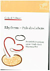 Rhythmus - Puls des Lebens