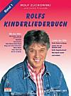 Rolfs Kinderliederbuch: Bd.1 Alle Lieder von Radio Lollipop, Was Spaß macht . . ., Rolfs Vogelhochzeit u. v. a.