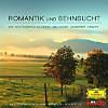 Romantik & Sehnsucht - Klassik Unserer Heimat