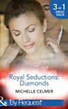 Royal Seductions: Diamonds (Mills & Boon By Request) (Royal Seductions - Book 1) (eBook)