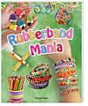 Rubberband Mania - Bänder, Charms und vieles mehr