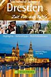Sächsische Schweiz, Dresden, Zeit für das Beste