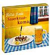Sauerkrautkoma, Hörbuch