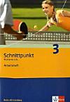 Schnittpunkt Mathematik, Realschule Baden-Württemberg: Bd.3 Klasse 7, Arbeitsheft