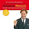 Schwarze Rhetorik, MP3-CD