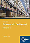 Schwerpunkt Großhandel, Ausgabe Baden-Württemberg: 2. Schuljahr