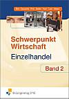 Schwerpunkt Wirtschaft - Einzelhandel, Ausgabe Baden-Württemberg