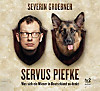 Servus Piefke, 2 Audio-CDs