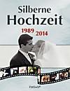 Silberne Hochzeit 1989-2014