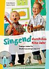 Singend durch das Kita-Jahr, m. 1 Audio-CD
