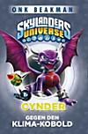 Skylanders Universe - Cynder gegen den Klimakobold