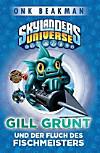 Skylanders Universe - Gill Grunt