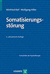Somatisierungsstörung, Winfried Rief, Wolfgang Hiller, Psychologie