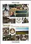 Sorge - ein Dorf mitten in Deutschland