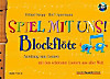 Spiel mit uns!: Blockflöte, m. Audio-CD