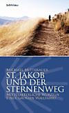St. Jakob und der Sternenweg