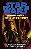 Star Wars, Coruscant Nights - Im Zwielicht