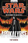 Star Wars, Das Verhängnis der Jedi-Ritter - Apokalypse