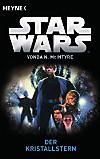 Star Wars : Der Kristallstern (eBook)