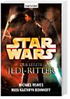 Star Wars, Der letzte Jedi-Ritter